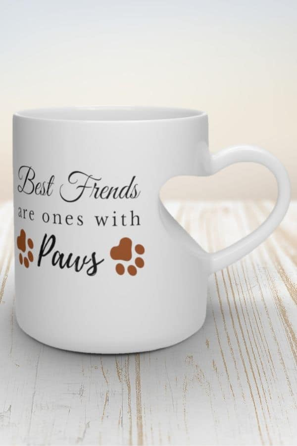 'Best Friends Are Ones With Paws' Heart Shape Mug