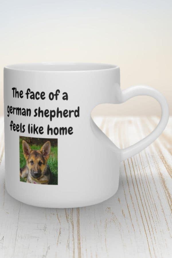 'The face of a german shepherd feels like home' Heart Shape Mug